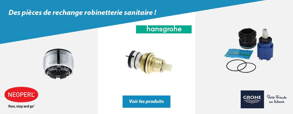 L'excellence des pièces Neoperl, Hansgrohe et Grohe